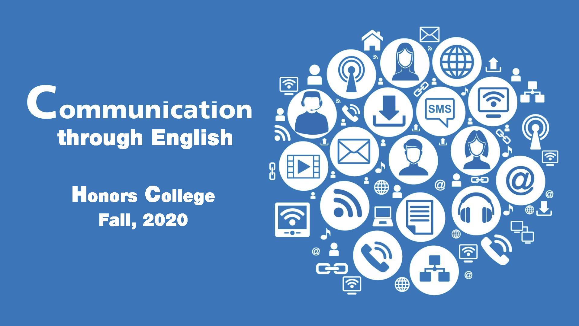 Communicating through English (Honors College) 2020